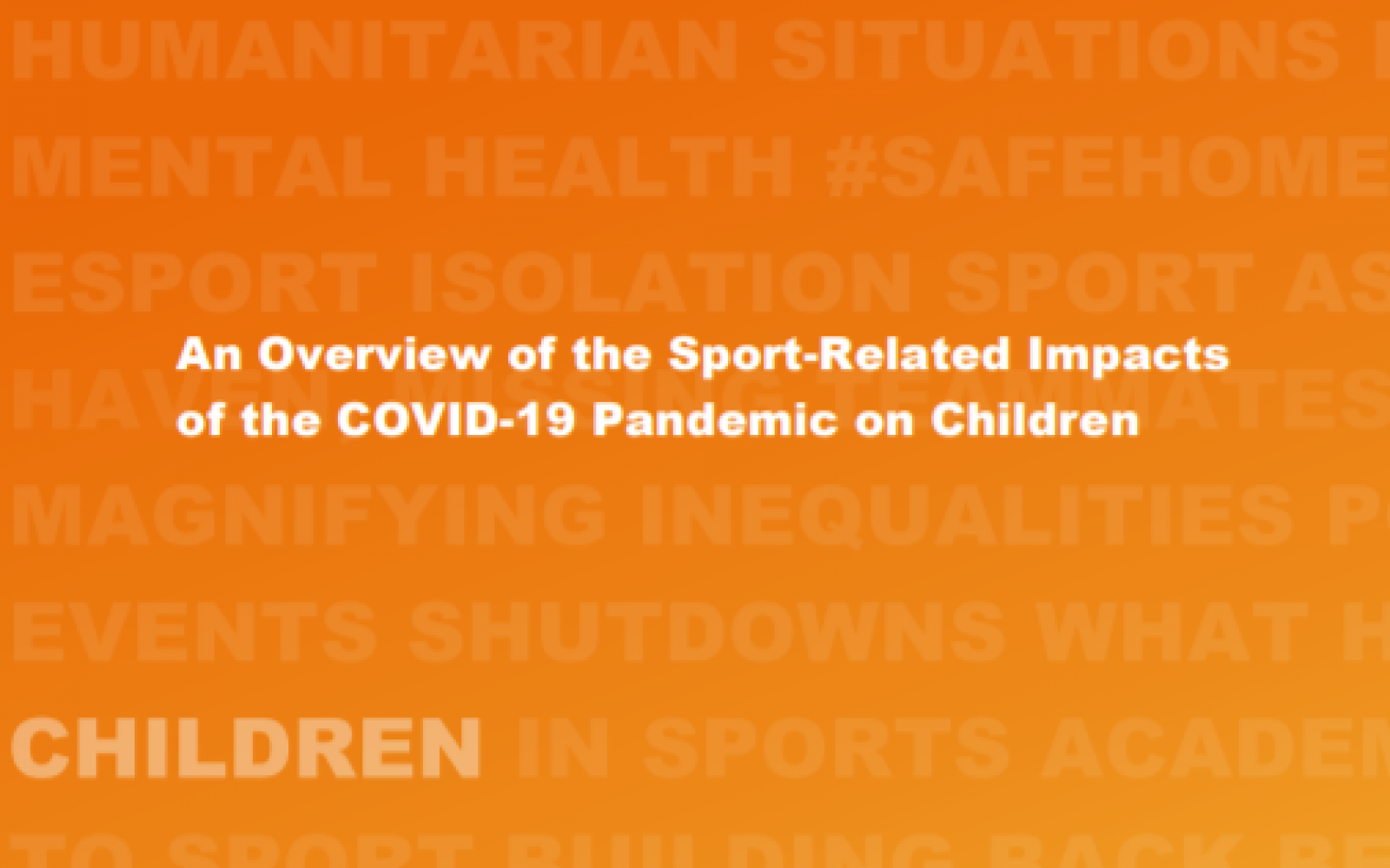 An Overview of the Sport-Related Impacts of the COVID-19 Pandemic ...